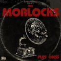 the-morlocks-play-chess-album-art