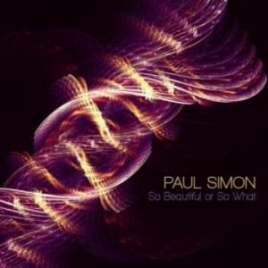 Paul-Simon-So-Beautiful-Or-So-What